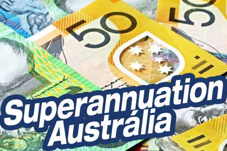 Superannuation e Aposentadoria na Austrália